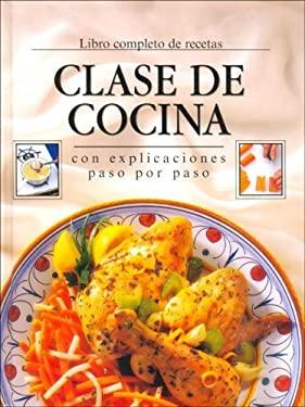 Clase de Cocina Libro Completo de Recetas 9780785356004