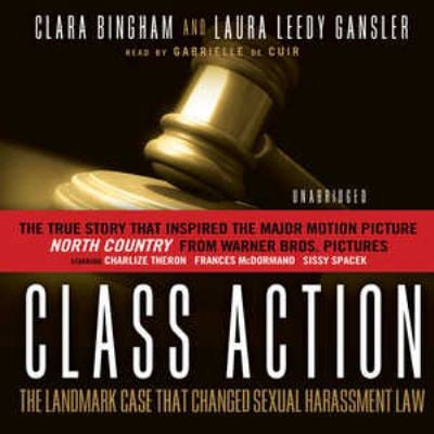 Class Action: The Landmark Case That Changed Sexual Harassment Law 9780786173839