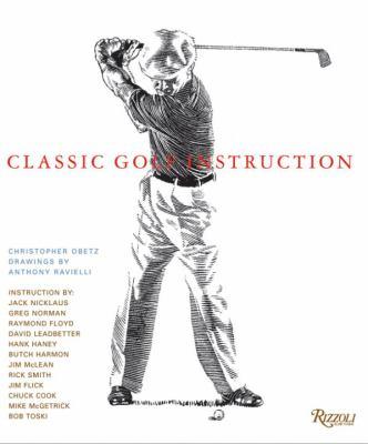 Classic Golf Instruction 9780789320445