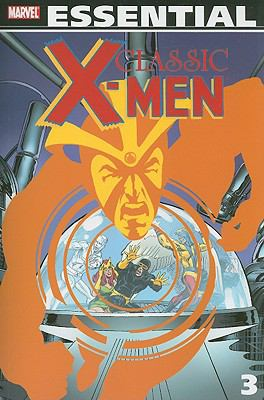 Classic X-Men, Volume 3 9780785130604