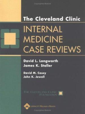 Cleveland Clinic Internal Medicine Case Reviews 9780781742665