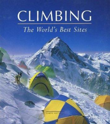 Climbing: The World's Best Sites 9780789310231