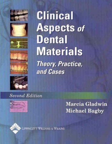 Clinical Aspects of Dental Materials: The Physiological Basis of Rehabilitation 9780781743440