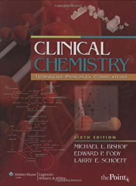 Clinical Chemistry: Techniques, Principles, and Correlations [With Access Code] 9780781790451