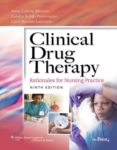 Clinical Drug Therapy: Rationales for Nursing Practice [With Photo Atlas of Medication Administration 3/E] 9780781777698