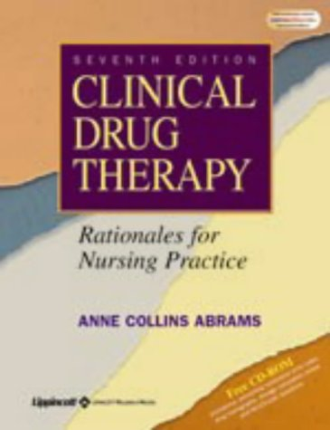 Clinical Drug Therapy: Rationales for Nursing Practice 9780781739269