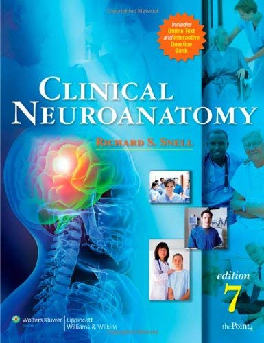 Clinical Neuroanatomy [With Access Code] 9780781794275
