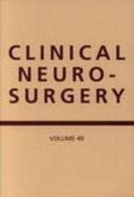 Clinical Neurosurgery: A Publication of the Congress of Neurological Surgeons 9780781742368