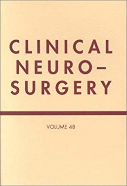 Clinical Neurosurgery, Volume 48: A Publication of the Congress of Neurological Surgeons 9780781736275