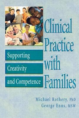 Clinical Practice with Families 9780789010858