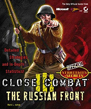 Close Combat III: The Russian Front: Official Strategies & Secrets 9780782125269