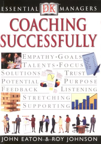 DK Essential Managers: Coaching Successfully 9780789471475