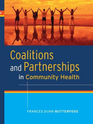 Coalitions and Partnerships in Community Health 9780787987855