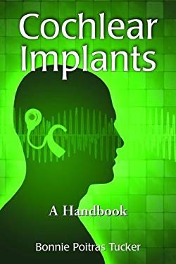 Cochlear Implants: A Handbook 9780786445141