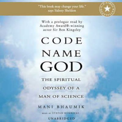 Code Name God: The Spiritual Odyssey of a Man of Science 9780786175215