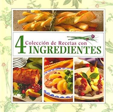 Coleccion de Recetas Con 4 Ingredientes 9780785386797