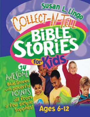Collect-N-Tell Bible Stories for Kids 9780784714188