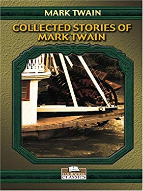 Collected Stories of Mark Twain 9780786284283