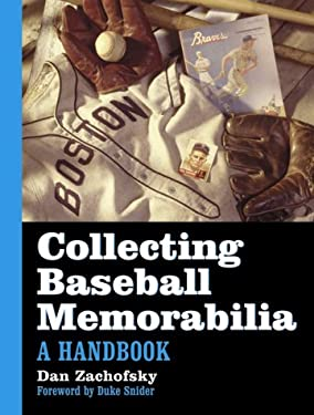 Collecting Baseball Memorabilia 9780786407613