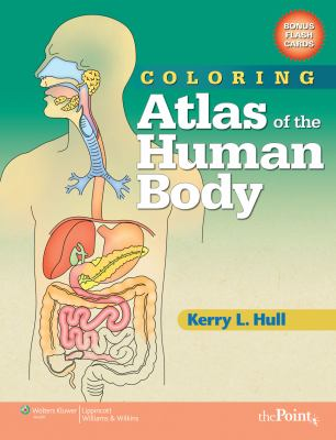 Coloring Atlas of the Human Body [With Flash Cards] 9780781765305