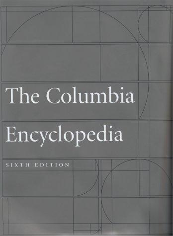 Columbia Encyclopedia 6 9780787650155