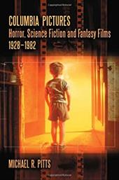 Columbia Pictures Horror, Science Fiction and Fantasy Films, 1928-1982 3088873