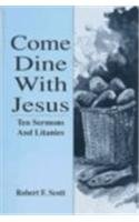 Come Dine with Jesus 9780788003332