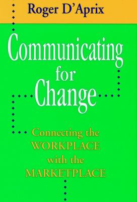 Communicating for Change 9780787901998