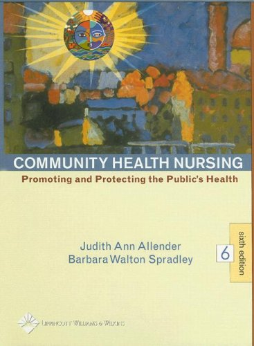 Community Health Nursing: Promoting and Protecting the Public's Health 9780781744492