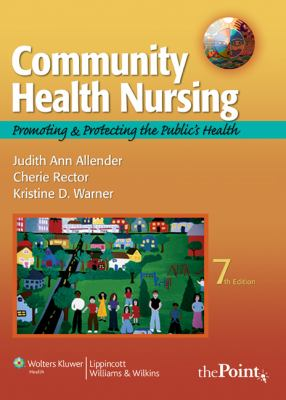 Community Health Nursing: Promoting and Protecting the Public's Health [With Access Code] 9780781765848