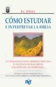 Cmo Estudiar E Interpretar La Biblia 9780789902528