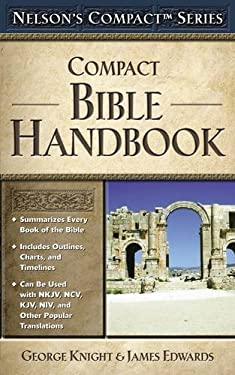 Compact Bible Handbook 9780785252474
