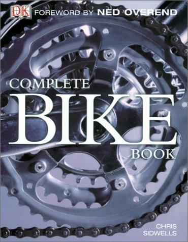 Complete Bike Book 9780789493378