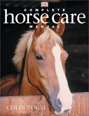 Complete Horse Care Manual 9780789496416