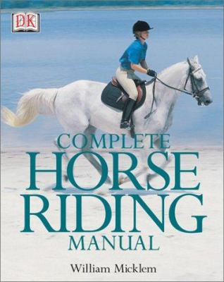 Complete Horse Riding Manual 9780789493385