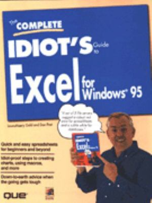 Complete Idiot's Guide to Excel for Windows 95 9780789706409