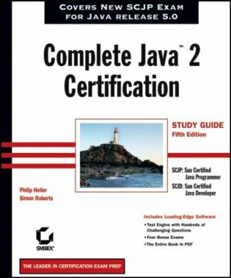 Complete Java2 Certification Study Guide 9780782144192