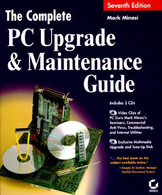 Complete PC Upgrade and Maintenance Guide, with 2 CD's 9780782119565