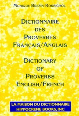 Comprehensive Bilingual Dictionary of French Proverbs 9780781805940