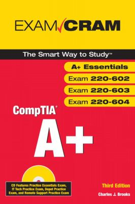 Comptia A+ Exam Cram (Exams 220-602, 220-603, 220-604) [With CDROM] 9780789735645