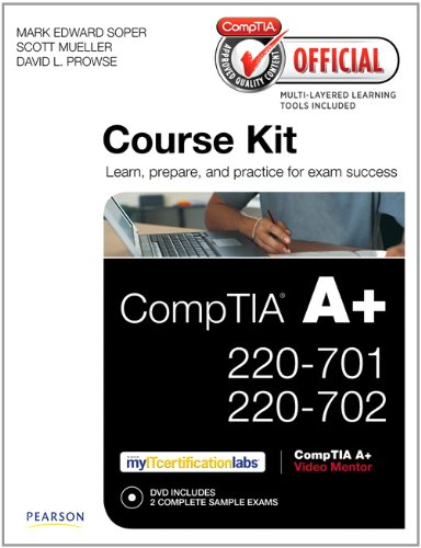 Comptia Official Academic Course Kit: Comptia A+ 220-701 and 220-702, Without Voucher 9780789747303
