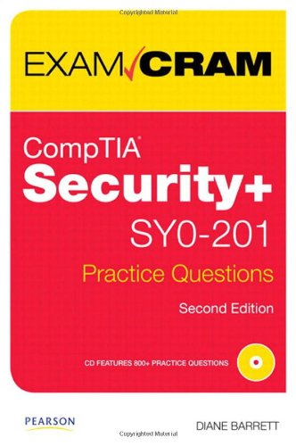 CompTIA Security+ SY0-201 Practice Questions [With CDROM] 9780789742582