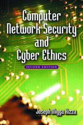 Computer Network Security and Cyber Ethics 9780786425952