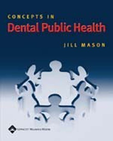 Concepts in Dental Public Health 9780781744881