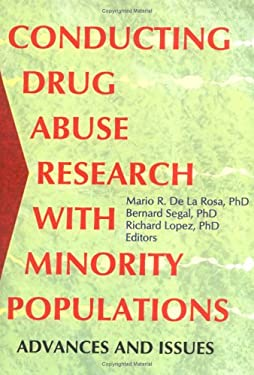 Conducting Drug Abuse Research with Minority Populations 9780789005304