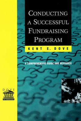 Conducting a Successful Fundraising Program: A Comprehensive Guide and Resource 9780787953522