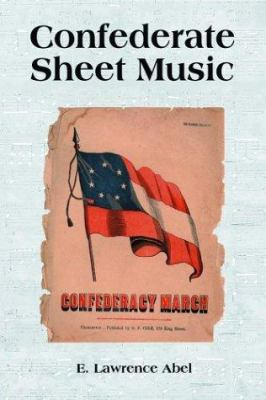 Confederate Sheet Music 9780786415076