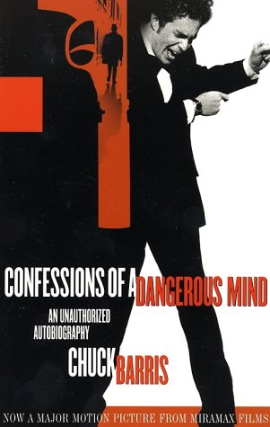 Confessions of a Dangerous Mind: An Unauthorized Autobiography 9780786888085