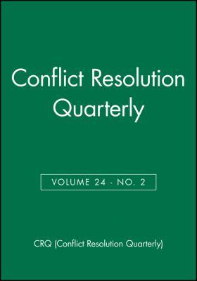 Conflict Resolution Quarterly, No. 2 9780787996093