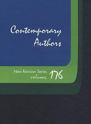 Contemporary Authors New Revision Series: A Bio-Bibliographical Guide to Current Writers in Fiction, General Non-Fiction, Poetry, Journalism, Drama, M 9780787695408